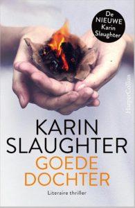 Bestel Karin Slaughter Goede Dochter op Paagman.nl - €19,99