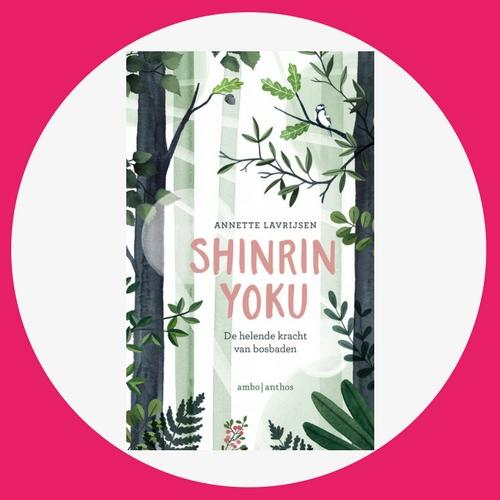 PaagMag: Shinrin-yoku bosbaden