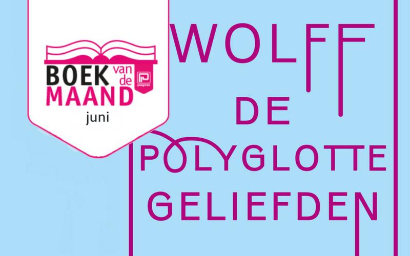 Boek van de maand juni: <i>De polyglotte geliefden</i>