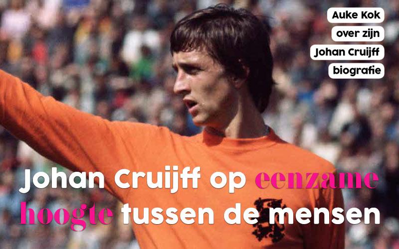 Auke Kok over zijn Johan Cruijff biografie